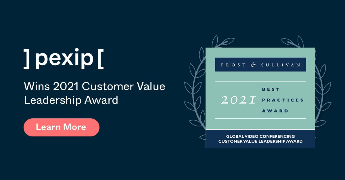Pexip Wins 2021 Customer Value Leadership Award from Frost & Sullivan