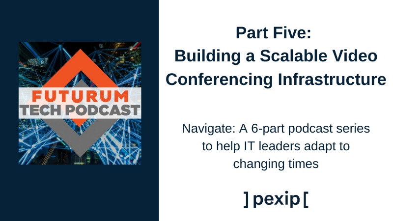 Building a scalable video conferencing infrastructure with Pexip