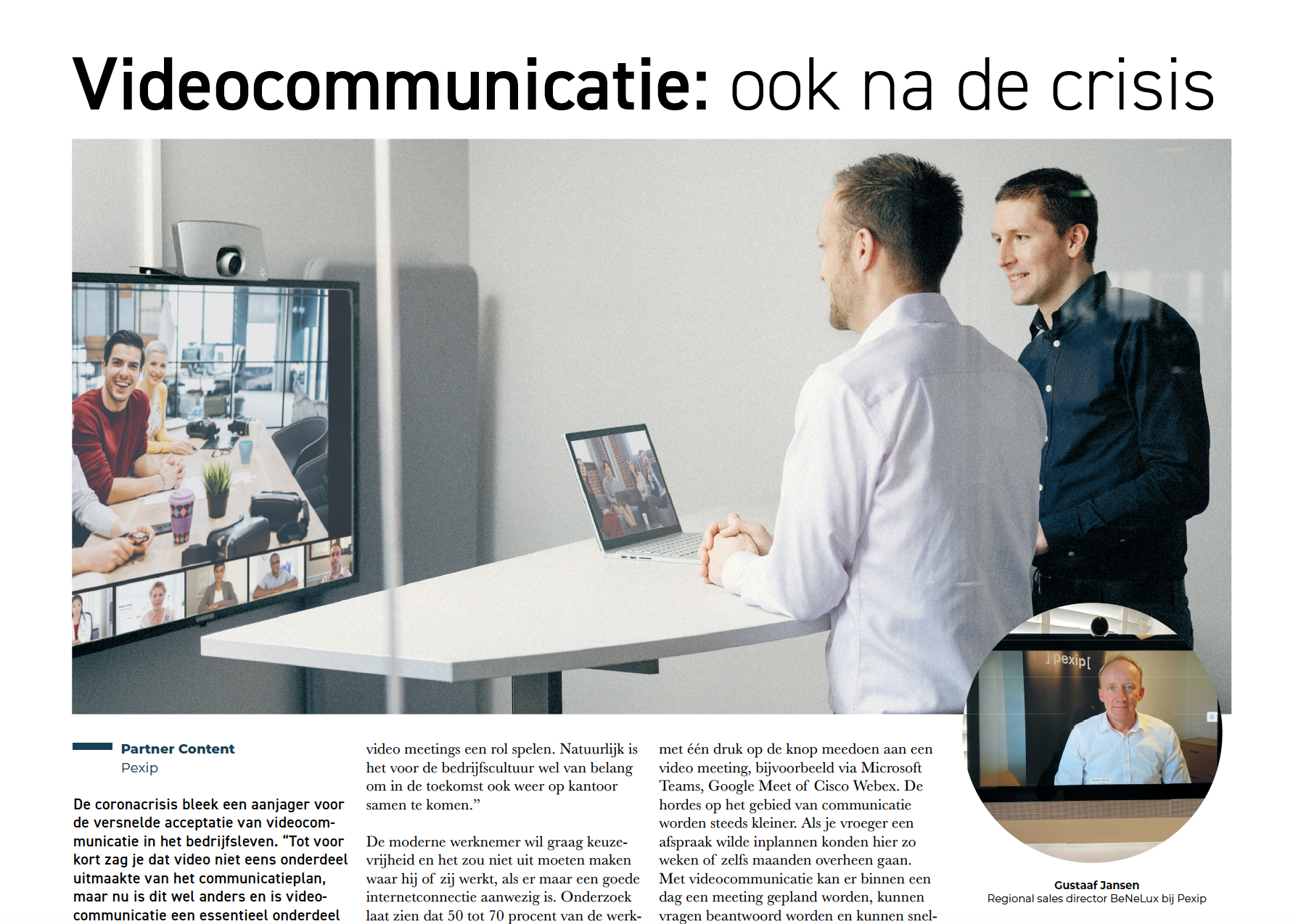 Gustaaf Jansen, Regional sales director BeNeLux in Pexip, in 16 September publication of Dutch Het Financieel Dagblad