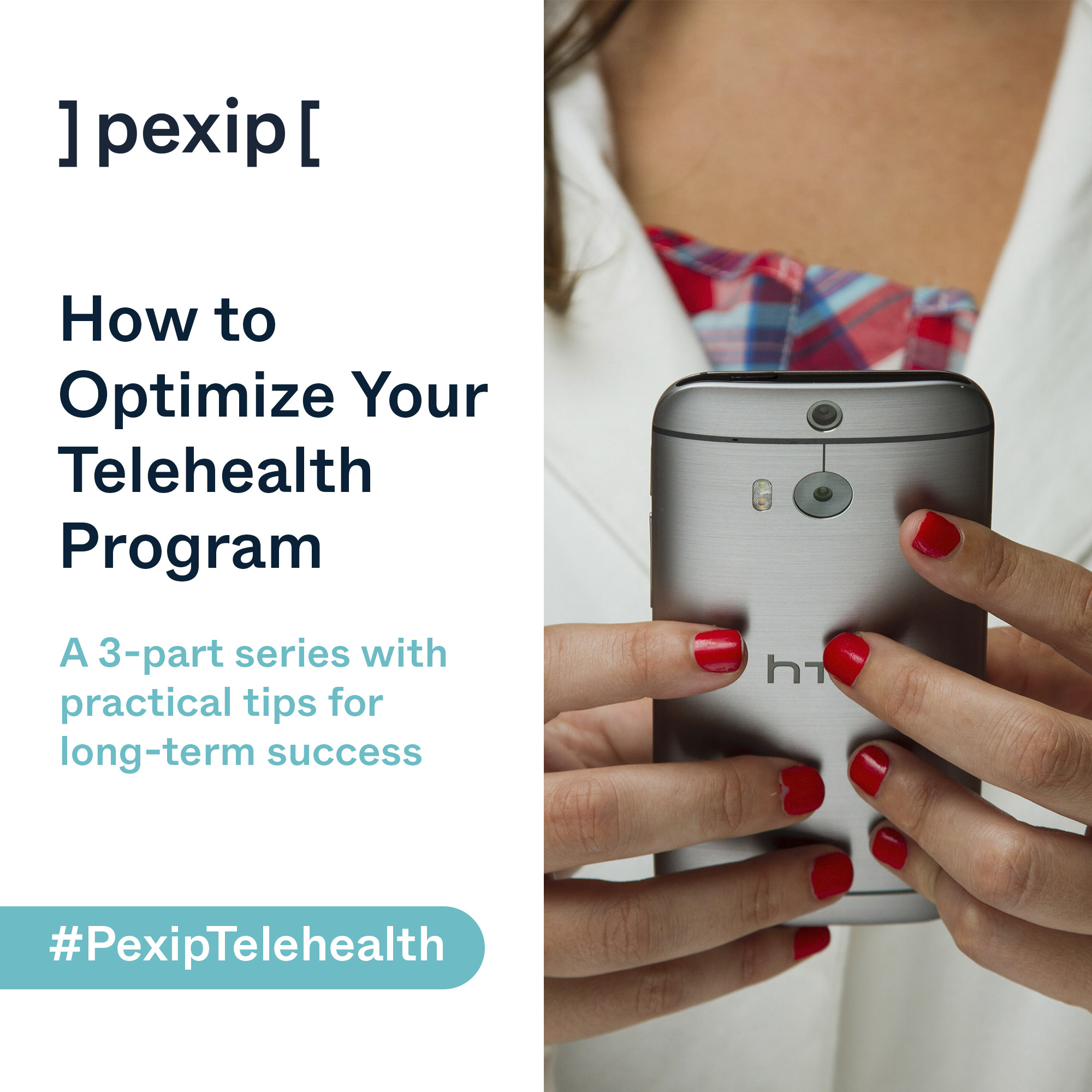 How to Optimize Your Telehealth Program: a 3-part series with practical tips for long-term success