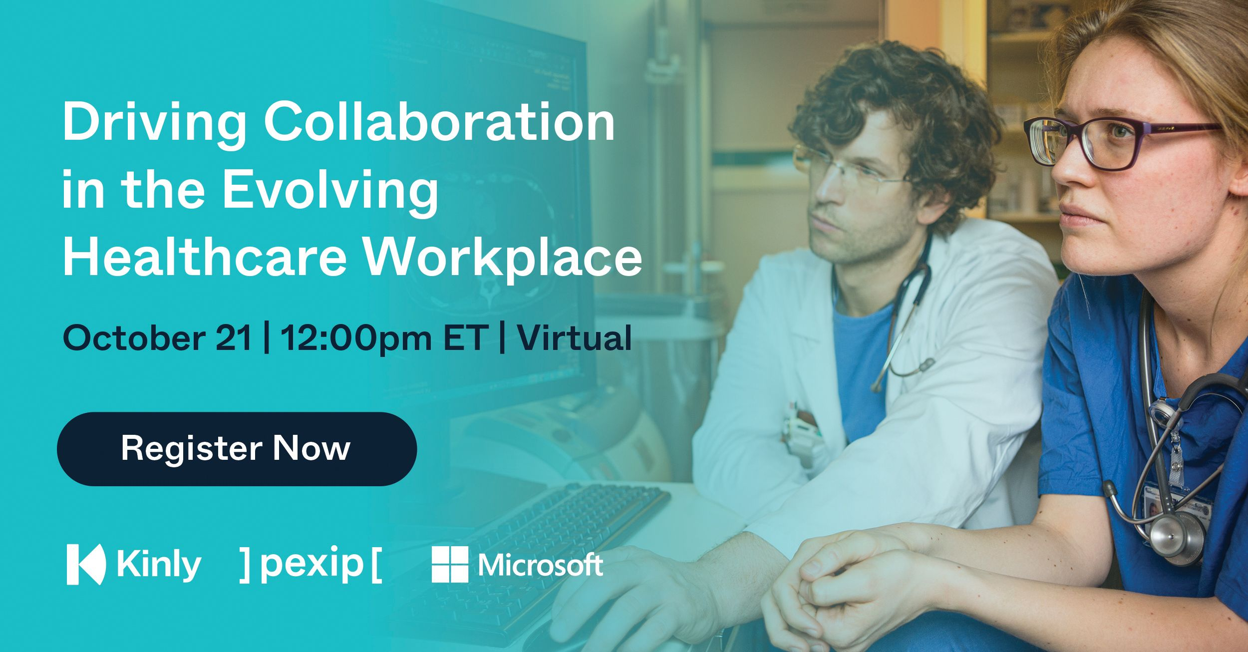 Driving Collaboration in the Evolving Healthcare Workplace