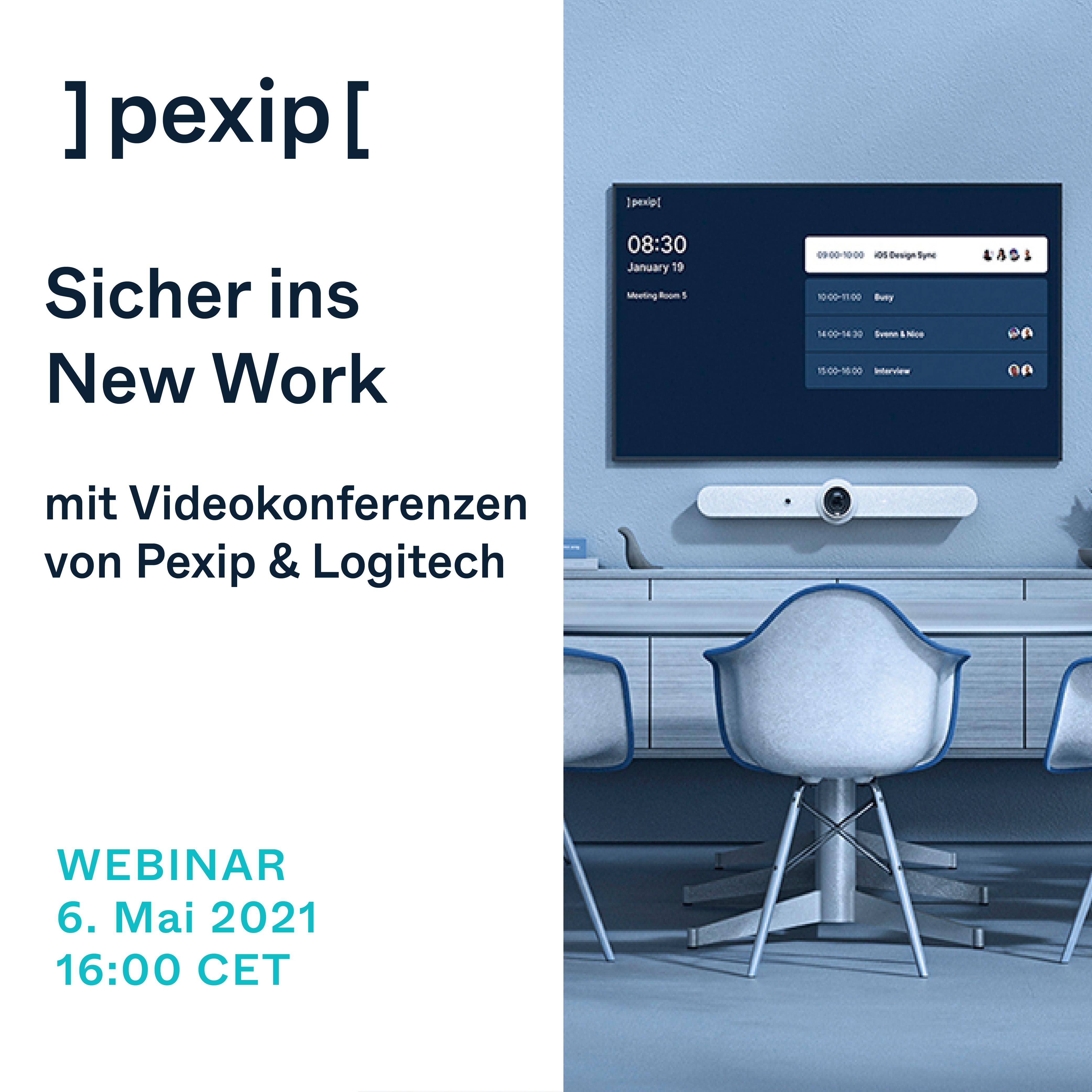 Sicher ins New Work - mit Videokonferenzen von Pexip & Logitech